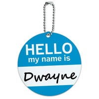 Dwayne Hello My Name Is Round ID Card Luggage Tag