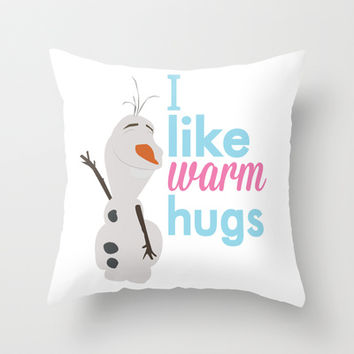 i like warm hugs.. frozen.. olaf Throw Pillow by studiomarshallarts