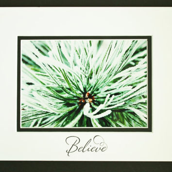Evergreens in Winter, Inspirational Quote, Brighten your world, Colorful Wall Art, Matted 5x7 Print, Unique Gift, Affordable Decor
