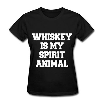Whiskey Is My Spirit Animal Women's T-Shirt