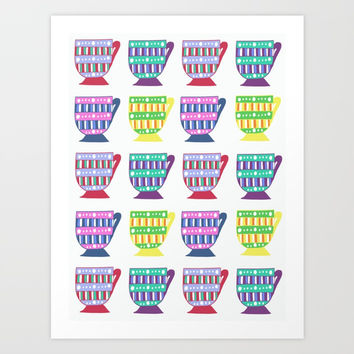 Bright Teacup Art Print by JustV