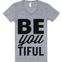 Be-You-Tiful-Female Athletic Grey T-Shirt