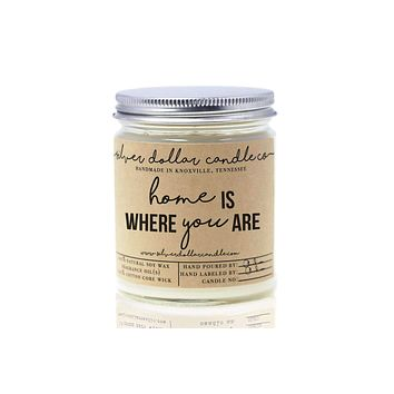 Home Is Where You Are - 8oz Soy Candle