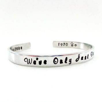 Music Inspiration Gift We've Only Just Begun Bracelet Cuff Inspired by the Carpenters Customizable