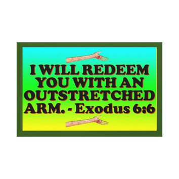 Bible verse from Exodus 6:6. Canvas Print
