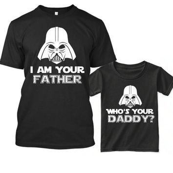Star Wars Matching Shirts, Who's Your Daddy Shirt, I Am Your Father Shirt, Daddy Daughter Shirts, Matching Dad and Son, Father and Son Gifts