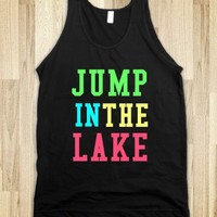"""Jump In The Lake"""