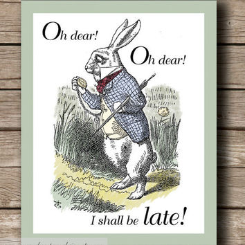 Alice in Wonderland I'm Late Printable by JaneAndCompanyDesign