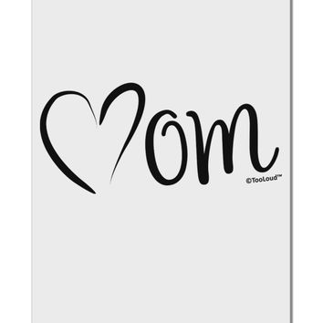 """Mom with Brushed Heart Design Aluminum 8 x 12"""" Sign by TooLoud"""