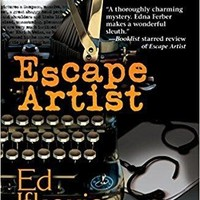 Escape Artist (Edna Ferber Mysteries)