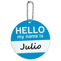 Julio Hello My Name Is Round ID Card Luggage Tag