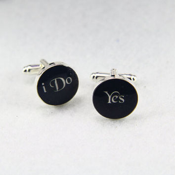 Yes I Do   Cufflinks, Wedding  Cufflinks, Custom TEXT, Letters .Gifts for wedding Finance