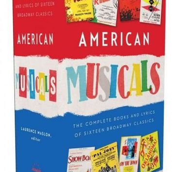 American Musicals: The Complete Books & Lyrics of 16 Broadway Classics, 1927-1969, with Postcards (Library of America)