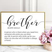 CHRISMAS GIFT for Brother,Brother gift,gift for brother,big brother,Art ideas,brother print,brother definition,big brother,brother birthday