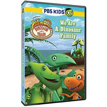 . - Dinosaur Train: We Are a Dinosaur Family