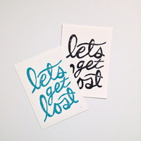 Inspirational travel art, Hand Lettered Typography Quote, 5x7, Lets Get Lost, Linocut Print