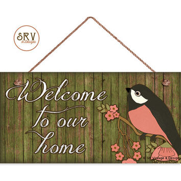 "Welcome To Our Home Sign, Rustic Decor, Bird Flowers and Distressed Wood, Weatherproof, 5""x10"" Wall Plaque, Housewarming Gift, Made To Order"
