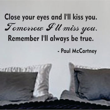The Beatles Close Your Eyes Quote Decal Sticker Wall Vinyl Music