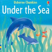 Usborne Books & More. Under the Sea Chunky Board Book