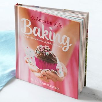 American Girl™ by Williams Sonoma Baking Cookbook