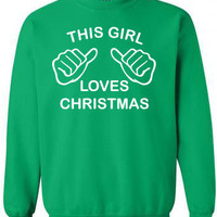 This Girl Loves Christmas Womens Green Unisex Sweatshirt Crewneck 50/50 funny gift size S-2XL