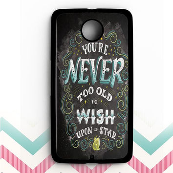 Your never too old to wish upon a star Nexus 6 Case
