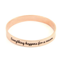 Everything Happens for a Reason Rose Gold Bangle
