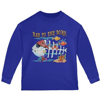 Bad to the Bone Pirate Fish Toddler Long Sleeve T Shirt