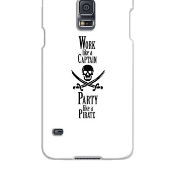 Work like a CAPTAIN party like a PIRATE - Samsung Galaxy S5 Case