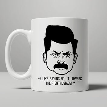 Ron Swanson Saying No Mug, Tea Mug, Coffee Mug
