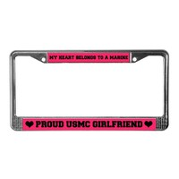 """Proud USMC Girlfriend"" License Plate Frame"