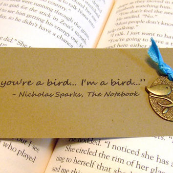 If You're A Bird I'm A Bird Nicholas Sparks by prettypetalspaper