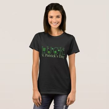 Luck St. Patrick's Day Women's Basic T-Shirt