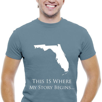 Florida Men's T-Shirts...This Is Where My Story Begins