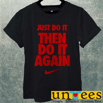 Low Price Men's Adult T-Shirt - Nike Logo Just Do It The Do It Again Quotes design