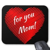 Mother's day special- my heart is for you Mom Mouse Pad