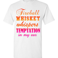 Fireball Whiskey Whispers Temptation in my Ear
