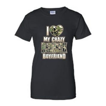 "Juniors Funny Cute ""I Love My Crazy REDNECK Boyfriend""  T-shirt"