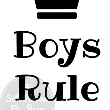 Boys Rule Print, Boys Rule card, Card for Him, Picture For Wall, Black White Prints, Kids Rooms Prints, Picture for Baby Boys Room