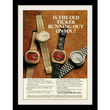 "1972 Bulova Accutron Watch Ad ""Old Ticker"" Vintage Advertisement Print"