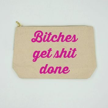 B****es Get Sh** Done Bag By Twisted Wares