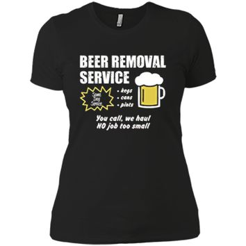 Funny Beer removal service beer drinking t-shirt Next Level Ladies Boyfriend Tee