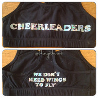 Cheerleaders Dont Need Wings To Fly Crop Top