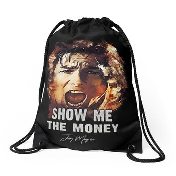 'Show me the Money - Jerry Maguire' Drawstring Bag by Naumovski