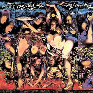The Tragically Hip - Fully Completely (Deluxe) [Explicit]
