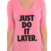 Just Do It Later - Football V-Neck Tee