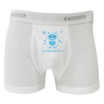 Is It Christmas Yet - Yeti Abominable Snowman Boxer Briefs