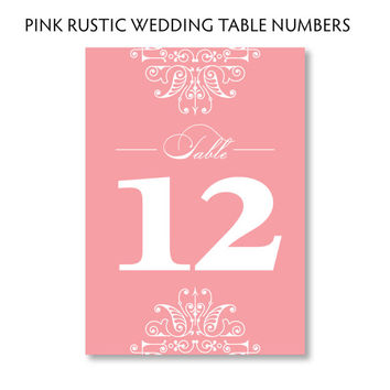 Pink Rustic Table Numbers - 5x7 Wedding Reception Sign - DIY Printable Digital Download Instant Download