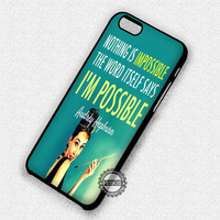Audrey Hepburn Quote - iPhone 7 6 Plus 5c 5s SE Cases & Covers