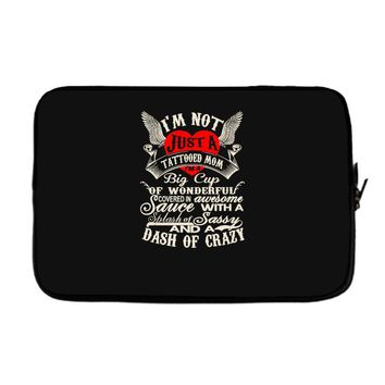 i'm not just a tattooed mom i,m a big cup Laptop sleeve
